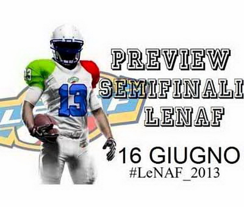 Football Americano - Weekend di Semifinali LeNAF 2013