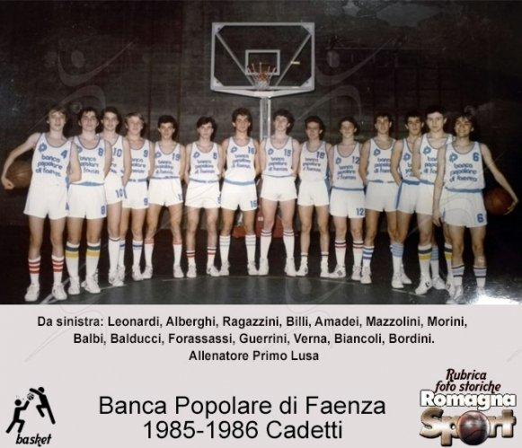 FOTO STORICHE - Banca Popolare Faenza stagione  1985-86, cadetti