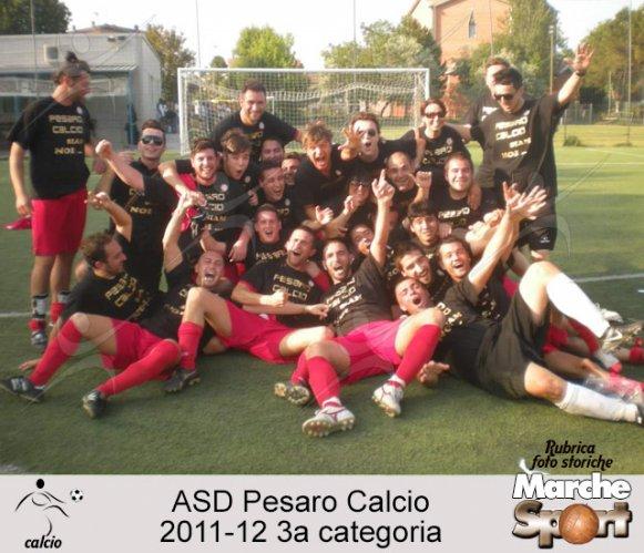 FOTO STORICHE - Pesaro Calcio 2011-12