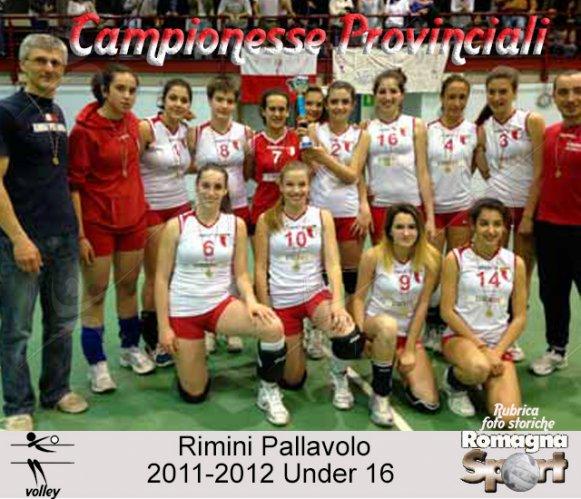 FOTO STORICHE - Under 16 Rimini Pallavolo 2011-12