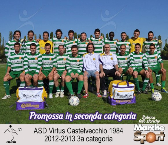 FOTO STORICHE - ASD Virtus Castelvecchio 2012-13
