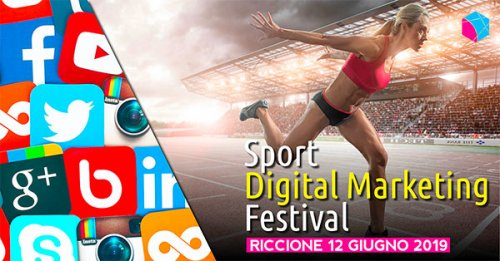Speaker di eccellenza a Riccione per lo Sport Digital Marketing Festival