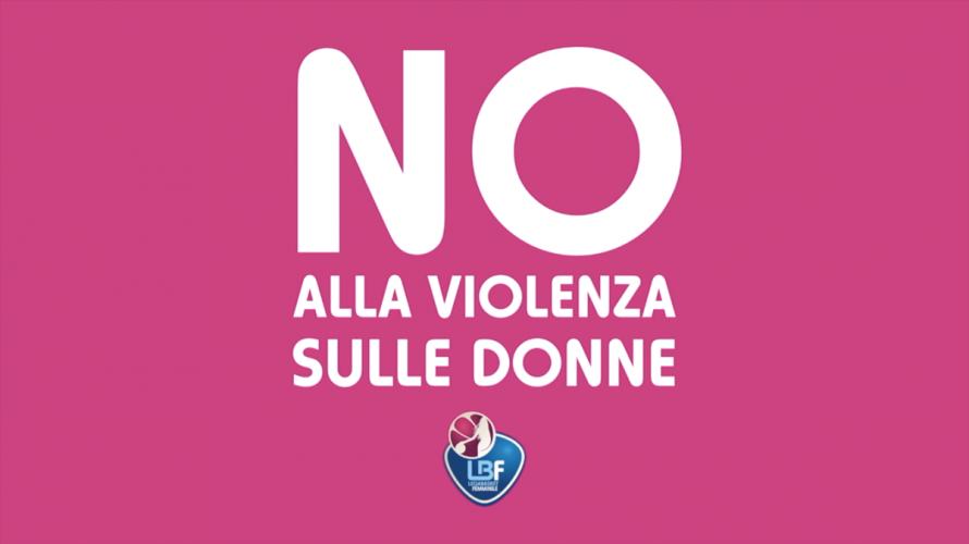 Lega Basket Femminile dice:No alla violenza sulle donne