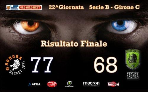 Aurora Basket Jesi - Rekico Faenza 77-68