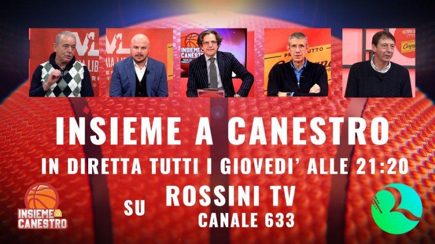 Su Rossini TV da giovedì 14 ottobre la nuova edizione di - Insieme a canestro -