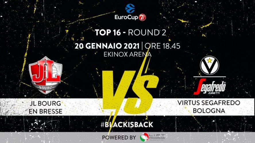 7DAYS EuroCup, TOP 16, 2° giornata: JL Bourg Bresse vs Virtus Segafredo Bologna