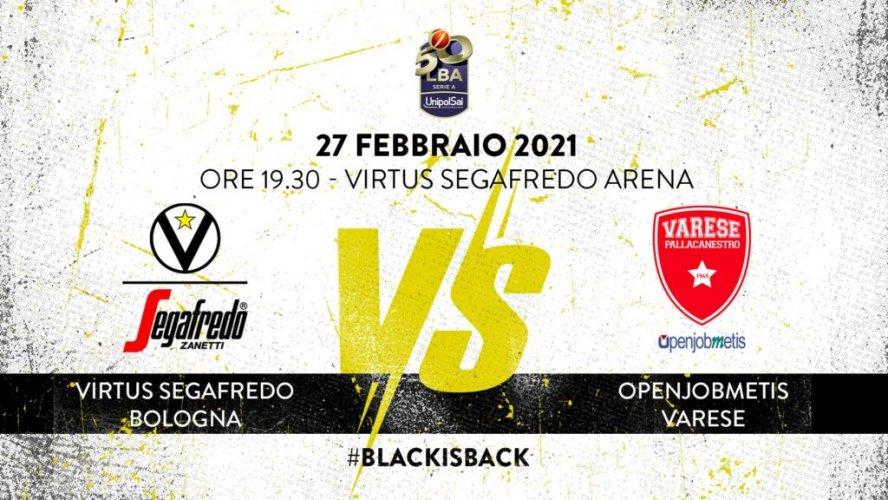 Virtus Segafredo Bologna - LBA, 20° giornata: il prepartita della sfida con Varese