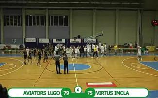 Aviators Basket Lugo vs Virtus Intech Imola 79 - 75 (d2ts)