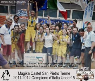 FOTO STORICHE - Magika Castel S.Pietro Terme 2011-12 UNDER 15
