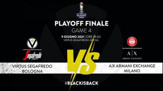 LBA, Finale Play - off   Gara 4    Virtus Segafredo Bologna vs A X Armani Exchange Milano