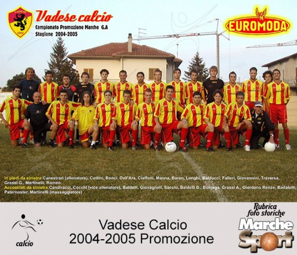 FOTO STORICHE - Vadese Calcio 2004-05