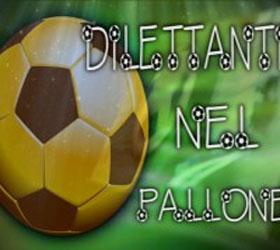 Torna Dilettanti nel pallone