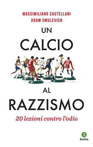 """""""Un calcio al razzismo"""": giovedì 20 febbraio alla Casa del Calcio di San Marino"""