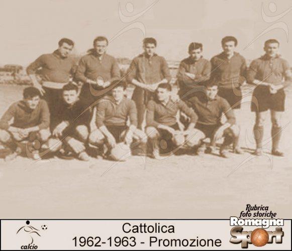 FOTO STORICHE - Cattolica Calcio 1962-63