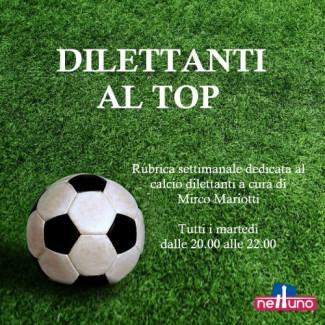 Stasera parte Dilettanti al Top su Radio Nettuno
