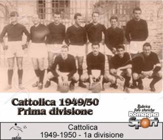 FOTO STORICHE - Cattolica 1949-50